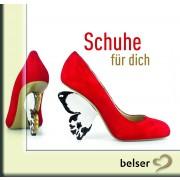 Schuhe für dich