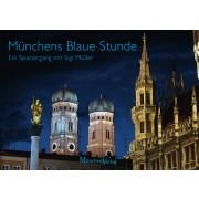 Münchens Blaue Stunde