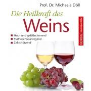 Die Heilkraft des Weins