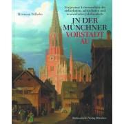 In der Münchner Vorstadt Au