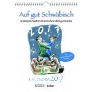 Auf gut Schwäbisch Kalender 2017