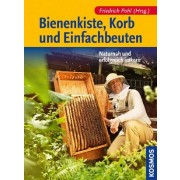 Bienenkiste, Korb und Einfachbeuten