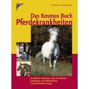 Das KOSMOS-Buch Pferdekrankheiten