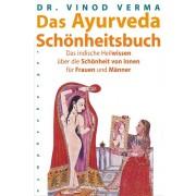 Das Ayurveda-Schönheitsbuch