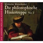 Die philosophische Hintertreppe Vol. 3 (CD)
