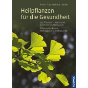 Heilpflanzen für die Gesundheit