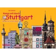 Komm mit durch Stuttgart