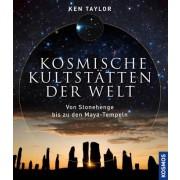 Kosmische Kultstätten der Welt