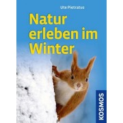 Natur erleben im Winter