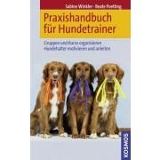 Praxishandbuch für Hundetrainer