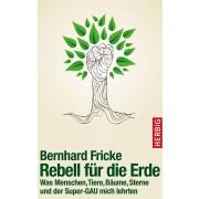 Rebell für die Erde