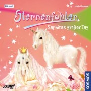 Sternenfohlen, 4, Saphiras großer Tag - Audio-CD