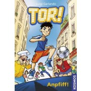 Tor!, 1, Anpfiff!