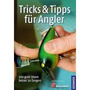Tricks & Tipps für Angler