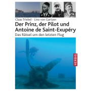 Der Prinz, der Pilot und Antoine de Saint-Exupéry