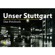 Unser Stuttgart - Das Fotobuch