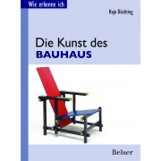 Wie erkenne ich? Die Kunst des Bauhaus