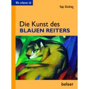 Wie erkenne ich? Die Kunst des Blauen Reiters