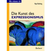 Wie erkenne ich? Die Kunst des Expressionismus