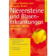 Nierensteine- und Blasenerkrankungen