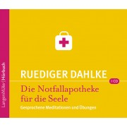 Die Notfallapotheke für die Seele (CD)