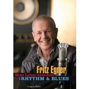 Mein Leben zwischen Rhythm & Blues
