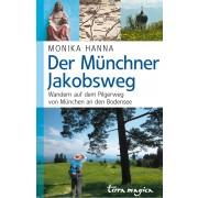 Der Münchner Jakobsweg