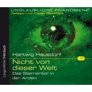 Nicht von dieser Welt  – Das Sternentor in den Anden (CD)