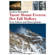 Tatort Mount Everest: Der Fall Mallory