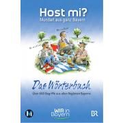 Host mi? - Das Wörterbuch