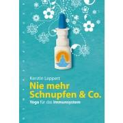 Nie mehr Schnupfen & Co.