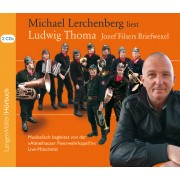 Michael Lerchenberg liest Ludwig Thoma: Jozef Filsers Briefwexel (CD)
