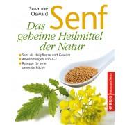 Senf - Das geheime Heilmittel der Natur