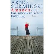 Amanda oder Ein amerikanischer Frühling