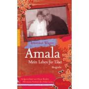 Amala. Mein Leben für Tibet